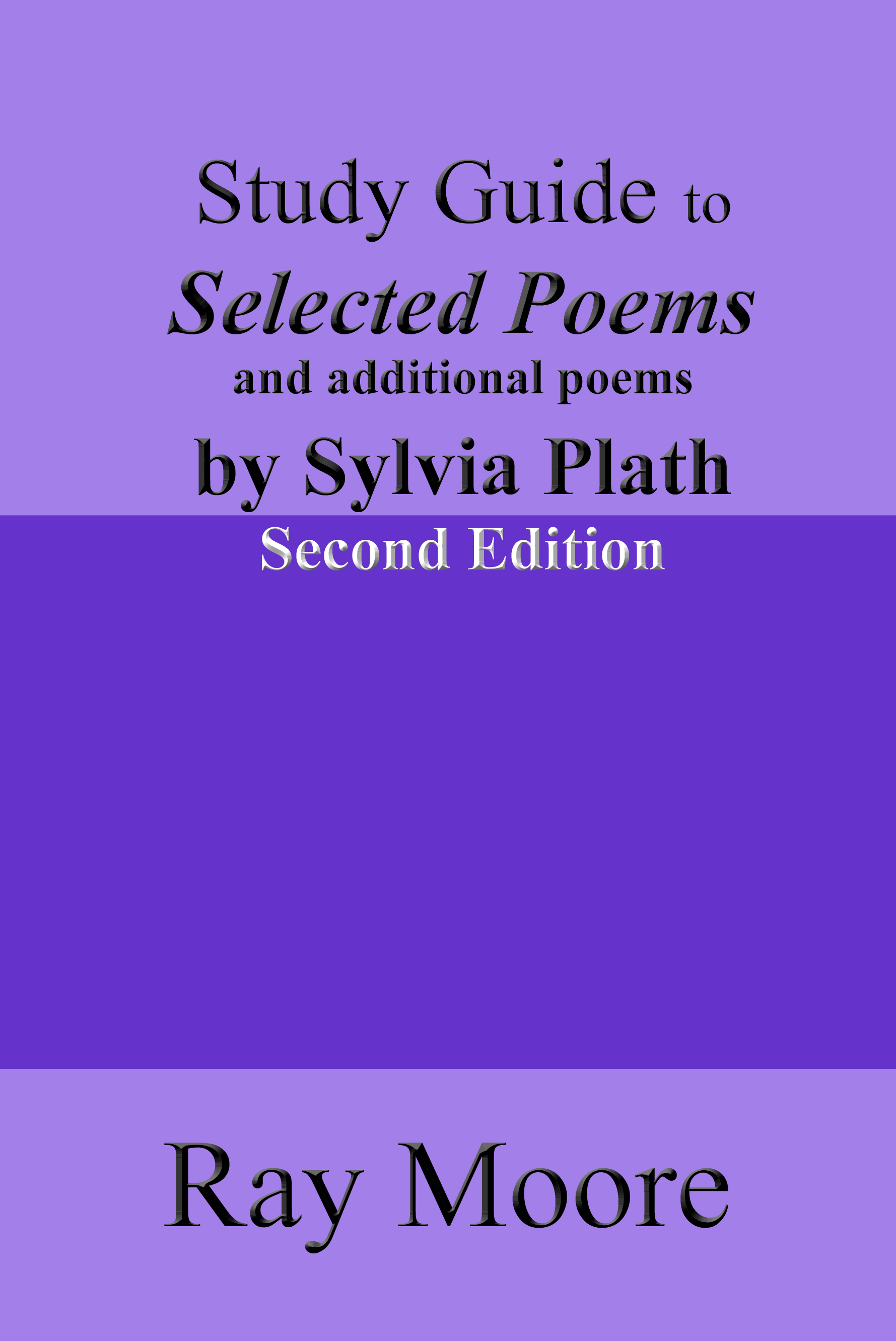 an introduction to the poetry by sylvia plath and the varied interpretations of various poems