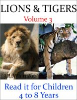 J. R. Whittaker - Lions and Tigers (Read it book for Children 4 to 8 years)