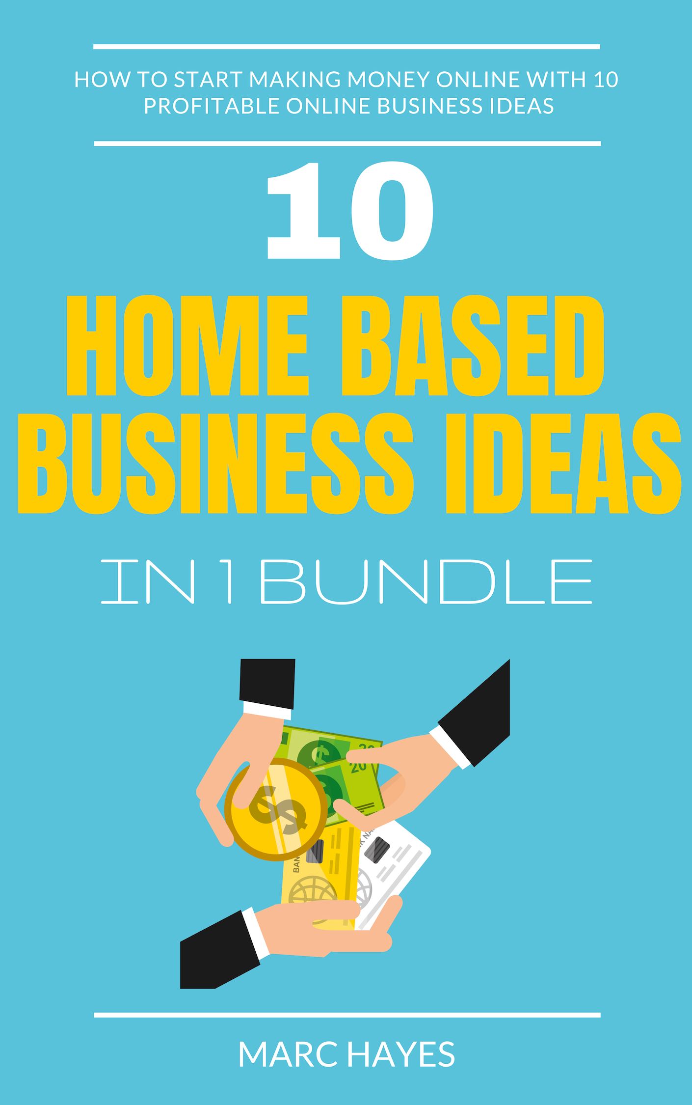 Smashwords Home Based Business Ideas 10 In 1 Bundle How To