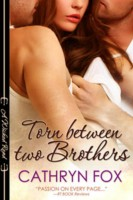 Cathryn Fox - Torn Between Two Brothers