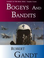 Robert Gandt - Bogeys and Bandits