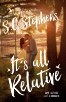 S.C. Stephens - It's All Relative