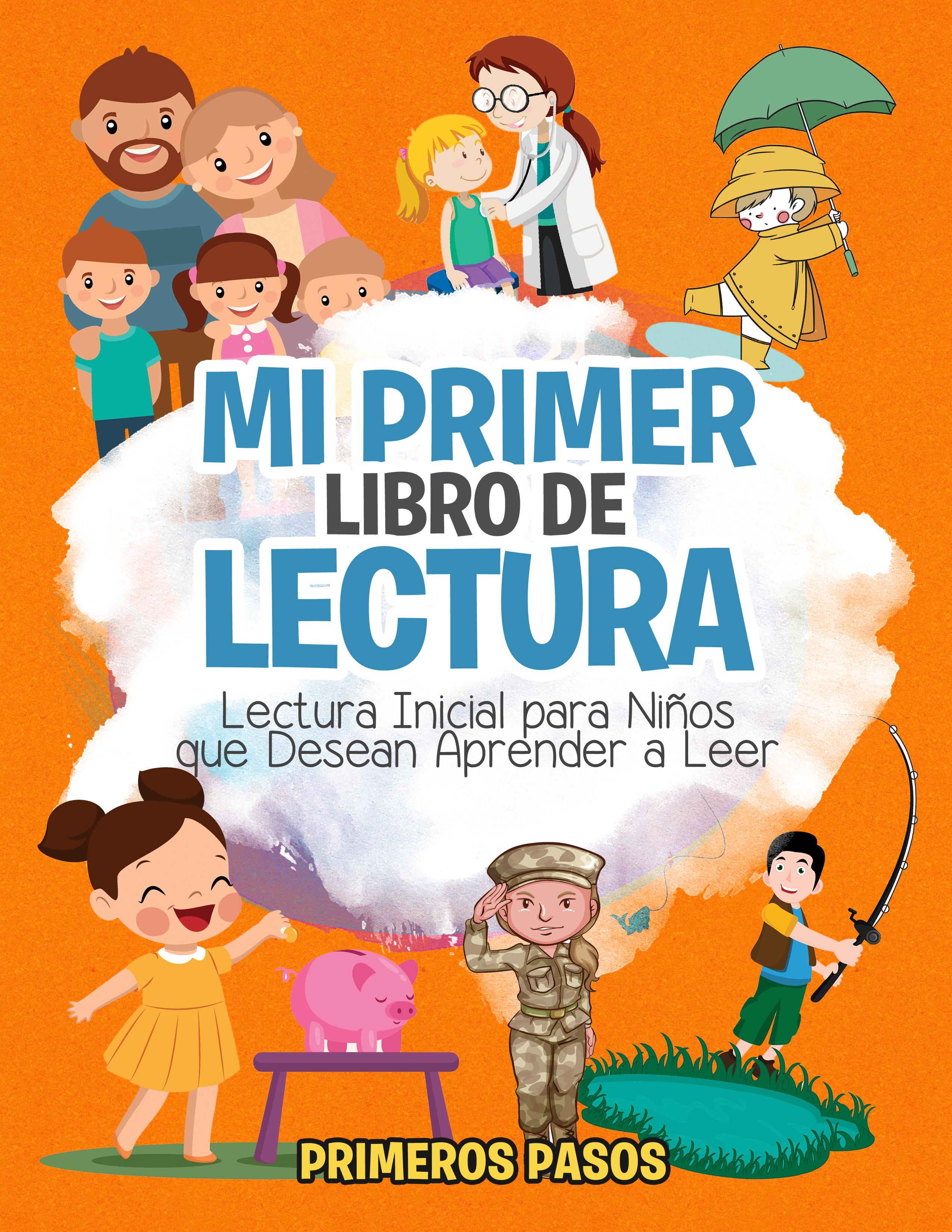 Smashwords – Mi Primer Libro De Lectura-Lectura Inicial Para Niños Que Desean Aprender A Leer ... @tataya.com.mx 2020