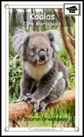Sharon Greenaway - Koalas: Cute Marsupials: Educational Version