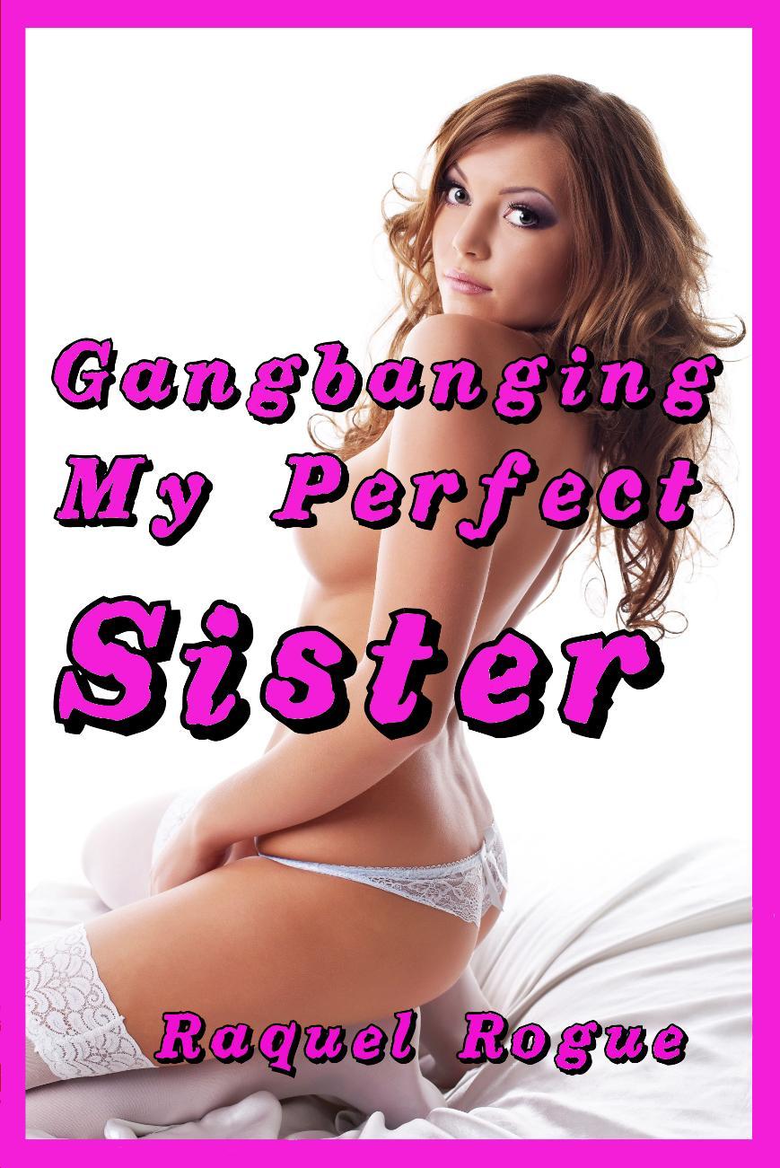 Gang Banging My Sister