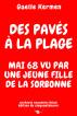 Des pavés à la plage Mai 68 vu par une jeune fille de la Sorbonne archives souvenirs bilan édition du cinquantenaire by Gaelle Kermen