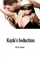 JJ Argus - Kayla's Seduction