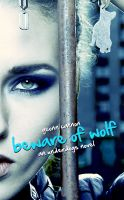 Geonn Cannon - Beware of Wolf: An Underdogs Novel