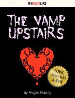 Megan Hussey - The Vamp Upstairs
