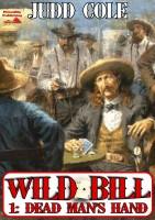 Judd Cole - Dead Man's Hand (A Wild Bill Western #1)