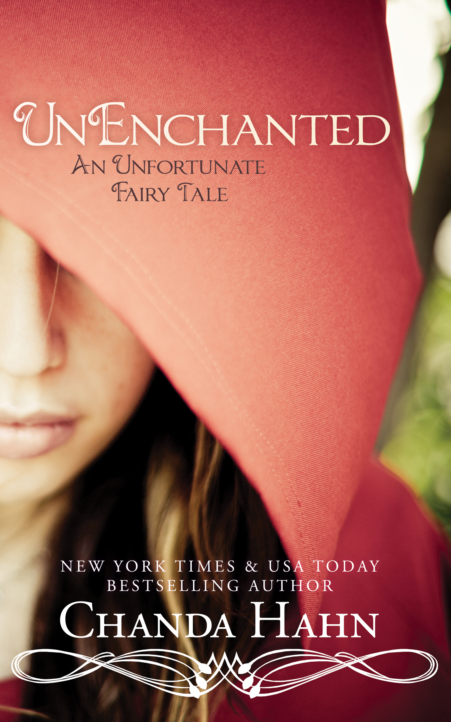 UnEnchanted: An Unfortunate Fairy Tale, Book 1