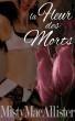 Fleur Des Morts by Misty MacAllister