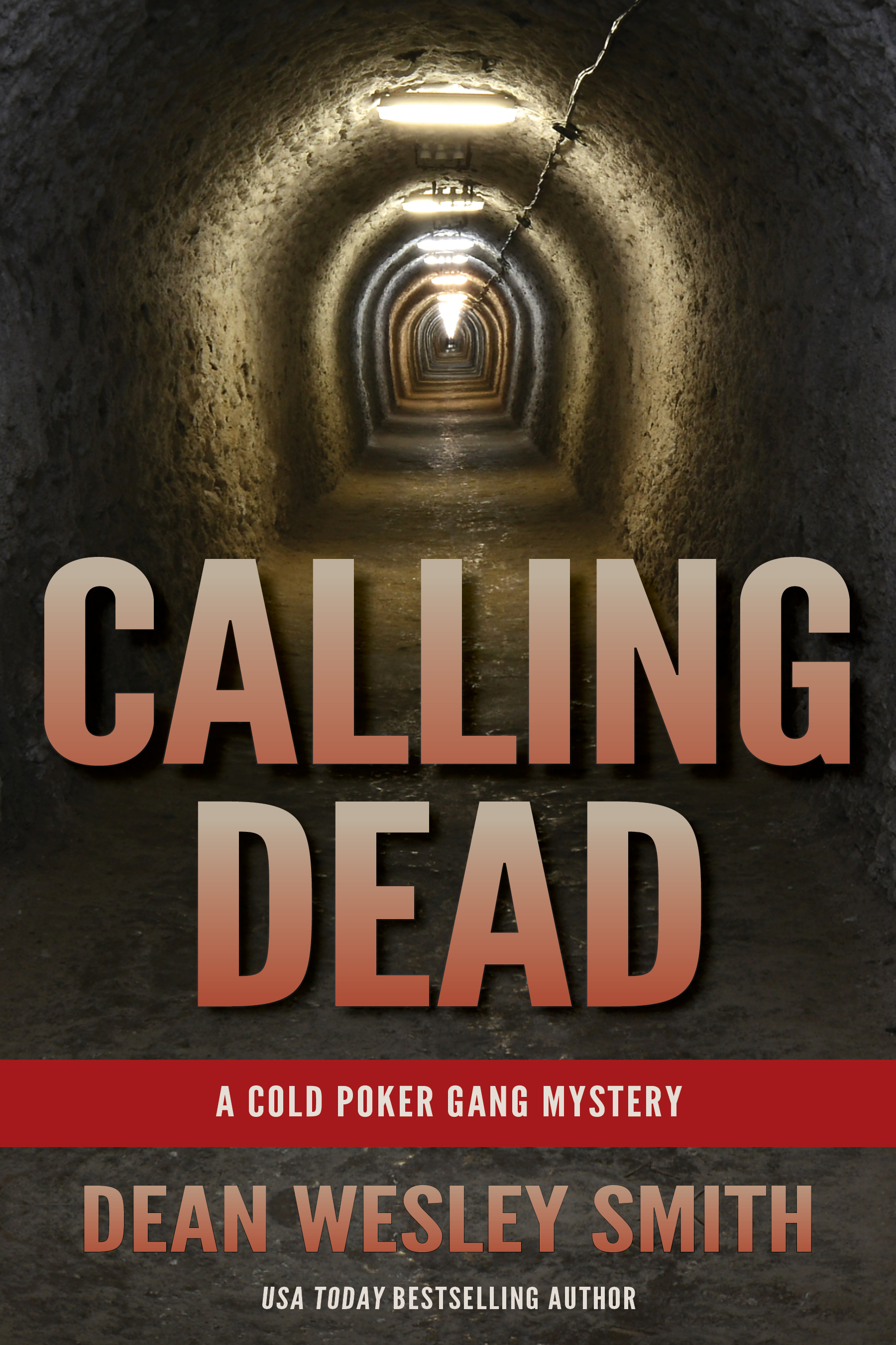 Calling Dead: A Cold Poker Gang Mystery, an Ebook by Dean Wesley Smith