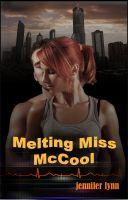 Jennifer Lynn - Melting Miss McCool