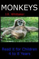 J. R. Whittaker - Monkeys (Read it book for Children 4 to 8 years)