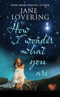 Jane Lovering - How I Wonder What You Are (Choc Lit)