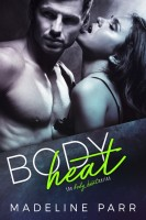 Madeline Parr - Body Heat
