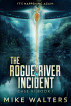 The Rogue River Incident, Case XI, Book I by Mike Walters