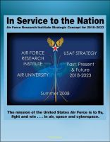 Progressive Management - In Service to the Nation: Air Force Research Institute Strategic Concept for 2018-2023 - U.S. Air Force Strategy Past, Present, and Future, Base Closures, Natural Disaster Threats to Air Force Bases