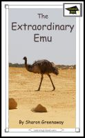 Sharon Greenaway - The Extraordinary Emu: Educational Version