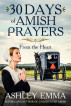 30 Days of Amish Prayers by Ashley Emma