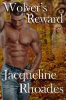 Jacqueline Rhoades - Wolver's Reward