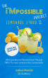 The i'Mpossible Project—Lemonade Stand: Volume II by Josh Rivedal