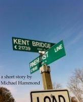 Michael Hammond - Kent Bridge