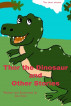 Thor the Dinosaur and Other Stories by Dee Kyte