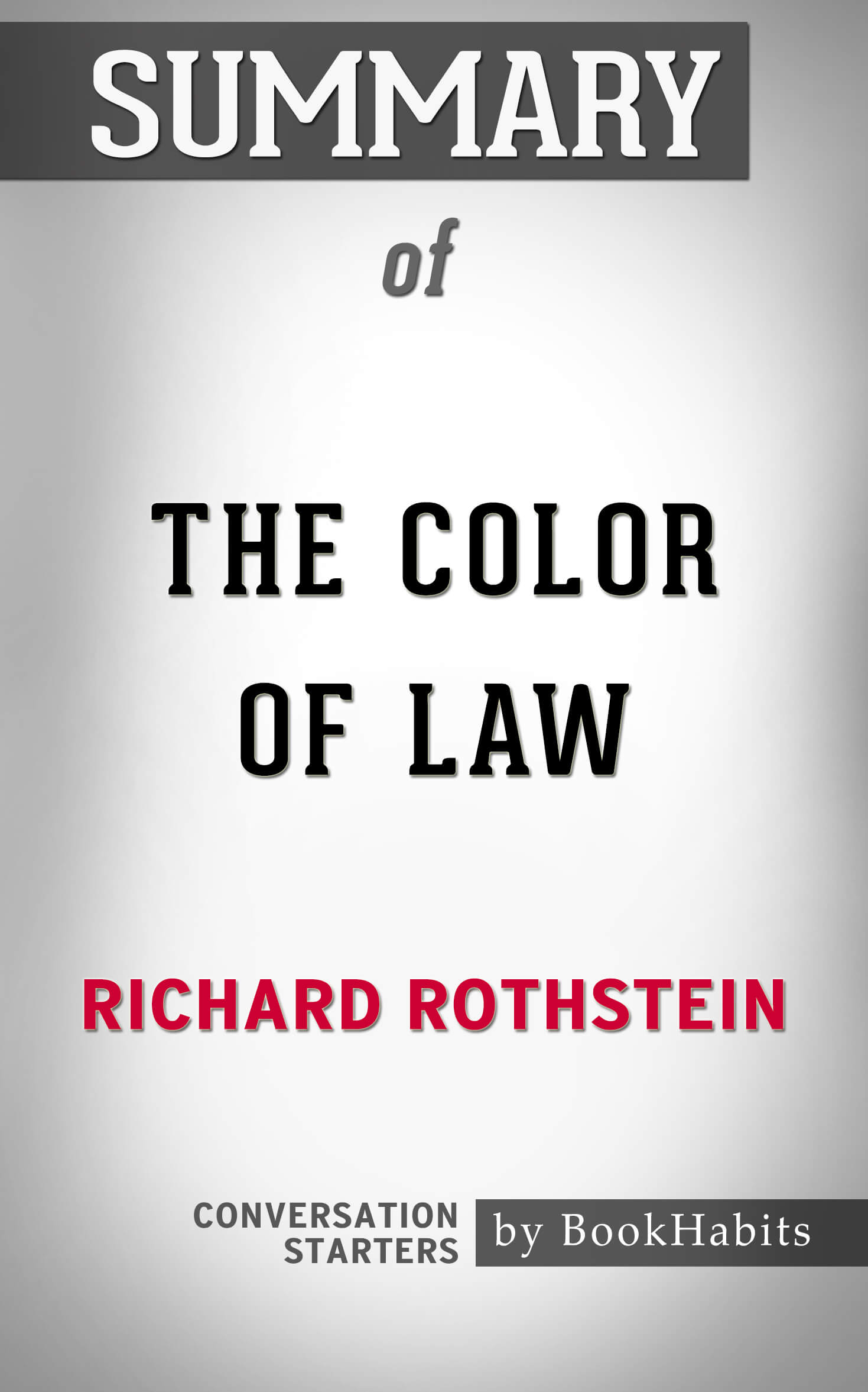 Smashwords Summary Of The Color Of Law By Richard Rothstein