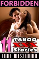 Tori Westwood - Forbidden: 11 Taboo XXX Stories