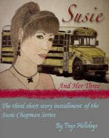 Cover for 'Susie And Her Three (The Susie Chapman Series #3)'