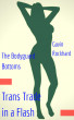 Trans Trade in a Flash: The Bodyguard Bottoms by Gavin Rockhard
