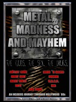 Michael Powers - Metal, Madness & Mayhem - An Insider's Journey Through the Hollywood '80s