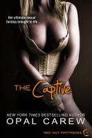 Opal Carew - The Captive