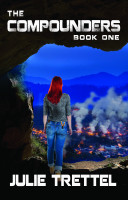 Julie Trettel - The Compounders: Book One