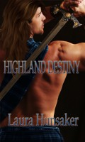 Laura Hunsaker - Highland Destiny