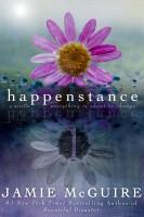 Jamie McGuire - Happenstance: A Novella Series