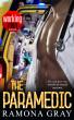 The Paramedic (Book Nine, Working Men) by Ramona Gray