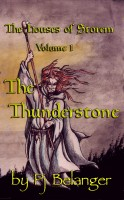 Pj Belanger - The Houses of Storem - Volume 1 - The Thunderstone