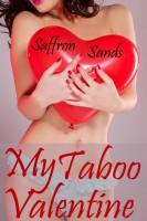 Saffron Sands - My Taboo Valentine