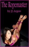 JJ Argus - The Ropemaster