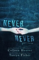 Colleen Hoover - Never Never: Part Three of Three