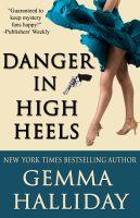 Gemma Halliday - Danger in High Heels