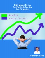Hemant Kanade - HNK Market Timing For Profitable Trading For IPC Mexico