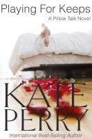 Kate Perry - Playing for Keeps