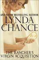 Lynda Chance - The Rancher's Virgin Acquisition