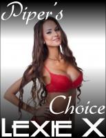 Lexie X - Piper's Choice