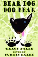 Tracy Falbe - Bear Dog Dog Bear