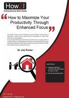 Dr Jim Porter - How to Maximize Your Productivity through Enhanced Focus